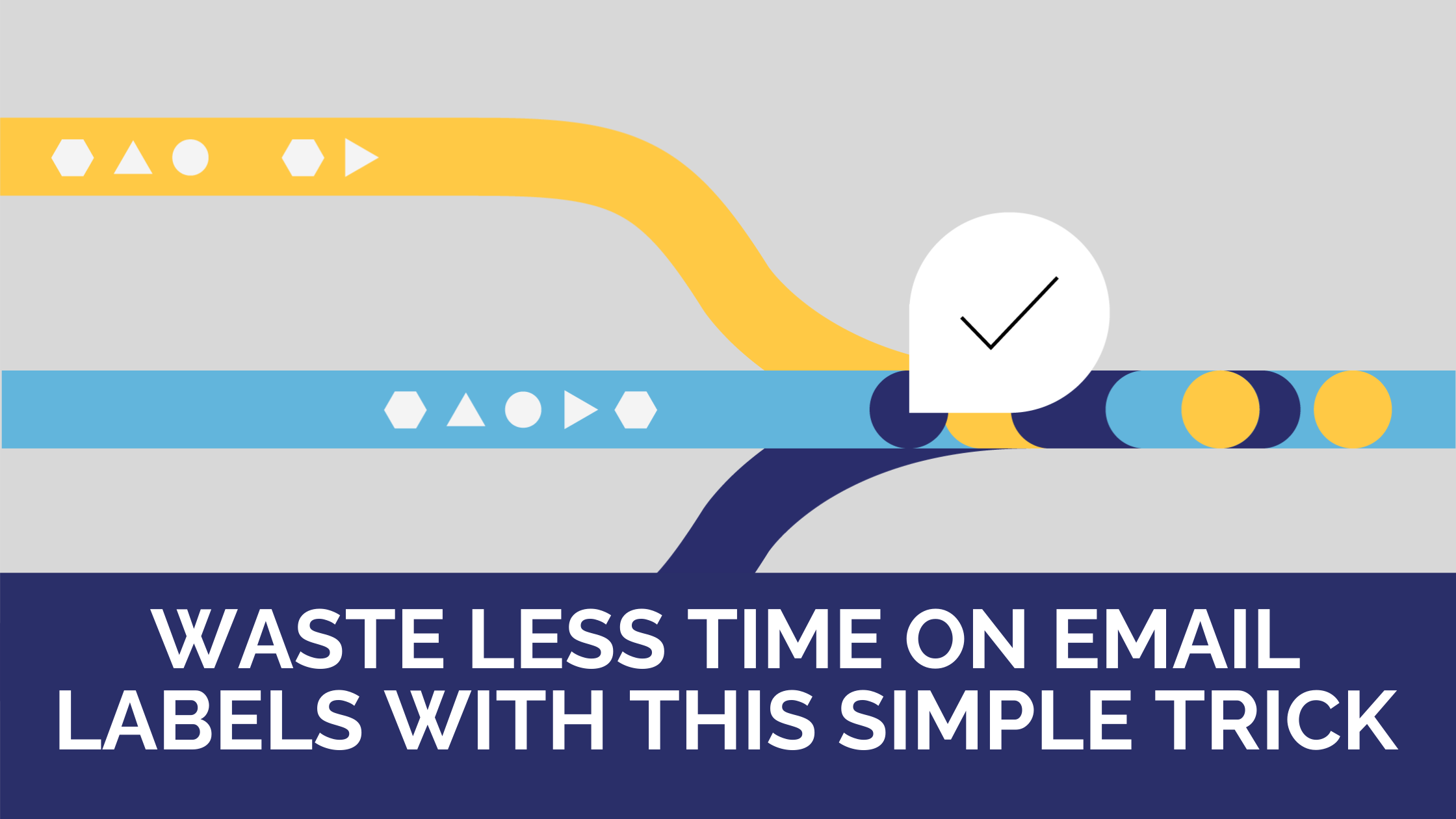 Waste less time on email labels with this simple trick