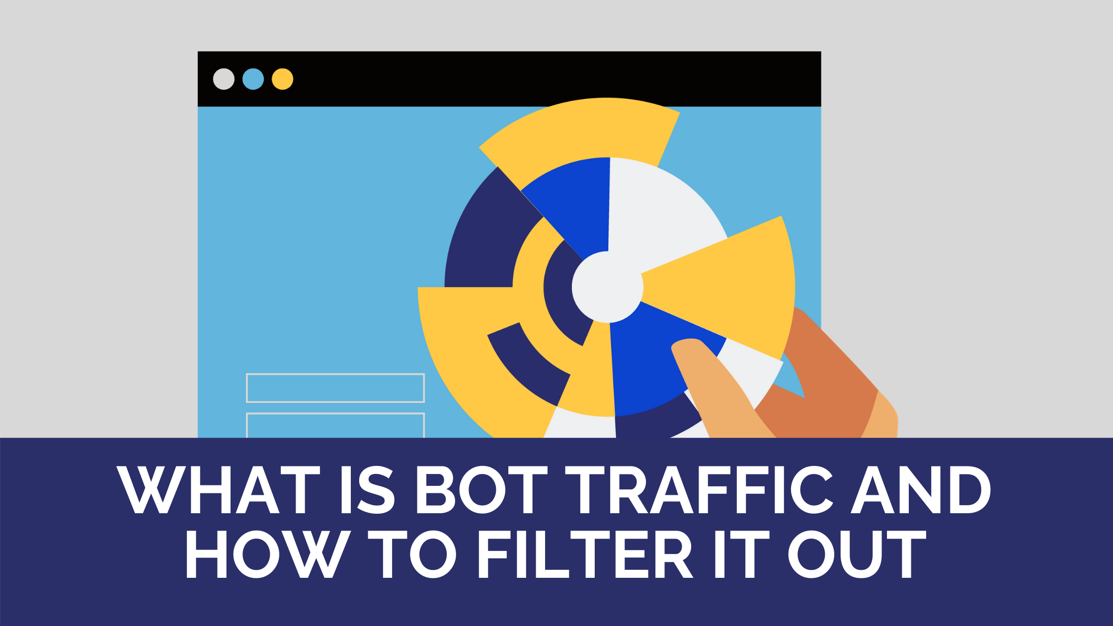 What is bot traffic and how to filter it out