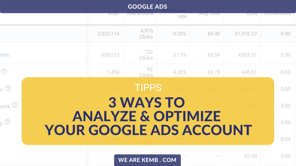 3 ways to analyze and optimize your Google Ads Account
