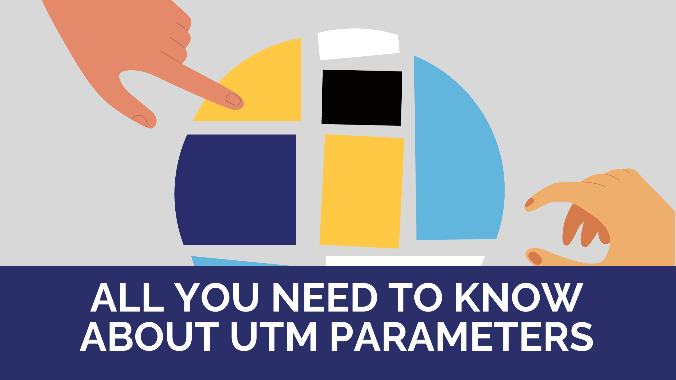 All you need to know about UTM parameters